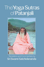 The Yoga Sutras of Patanjali by Swami Satchidananda