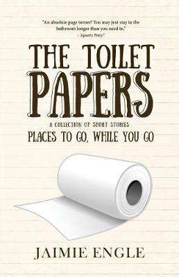 The Toilet Papers by Jaimie Engle image