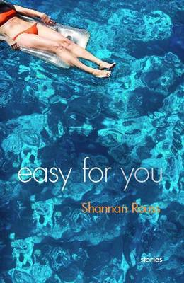 Easy for You by Shannan Rouss