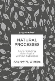 Natural Processes by Andrew M. Winters image
