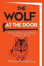 The Wolf at the Door by Michael Hackard