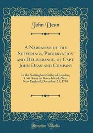 A Narrative of the Sufferings, Preservation and Deliverance, of Capt. John Dean and Company by John Dean image