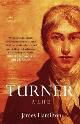 Turner - A Life by James Hamilton image