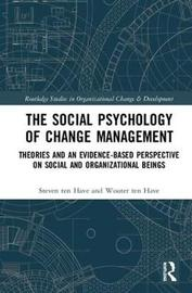 The Social Psychology of Change Management by Steven Ten Have image
