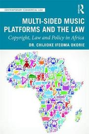 Multi-sided Music Platforms and the Law by Chijioke Ifeoma Okorie