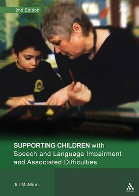 Supporting Children with Speech and Language Impairment and Associated Difficulties by Jill McMinn image