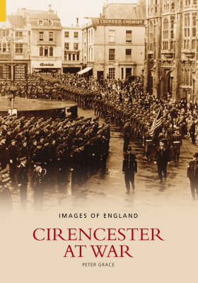 Cirencester at War by Peter Grace image