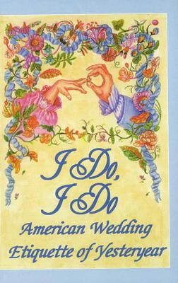 I Do, I Do by Susannah A. Driver