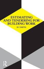 Estimating and Tendering for Building Work by Ronald Carl Smith image