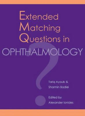 Extended Matching Questions in Opthalmology by Tariq Ayoub