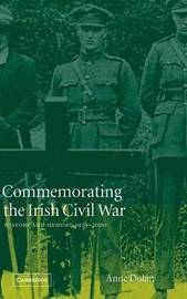 Commemorating the Irish Civil War by Anne Dolan image