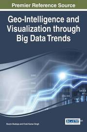 Geo-Intelligence and Visualization through Big Data Trends