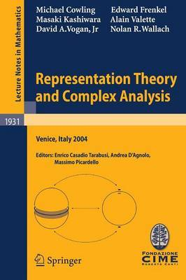 Representation Theory and Complex Analysis by Michael Cowling