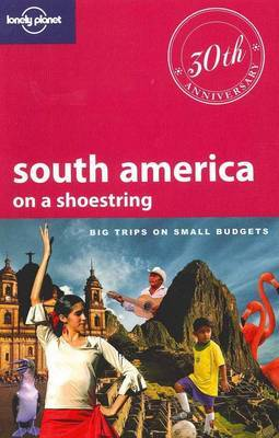South America on a Shoestring by Regis St Louis