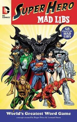 DC Comics Super Hero Mad Libs by Roger Price image