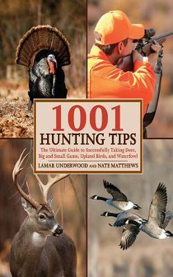 1001 Hunting Tips by Lamar Underwood image