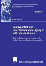 Desinvestition Von Unternehmensbeteiligungen in Krisensituationen by Gerd Sievers