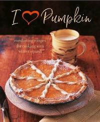 I Heart Pumpkin by Ryland Peters & Small