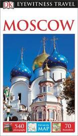 DK Eyewitness Travel Guide Moscow by DK Travel