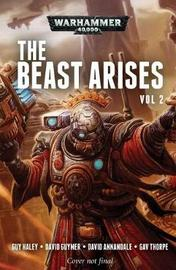 The Beast Arises: Volume 2 by Guy Haley