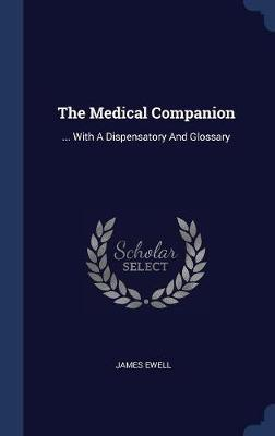 The Medical Companion by James Ewell image