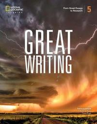 Great Writing 5: From Great Essays to Research by Keith Folse