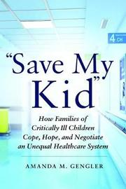 """Save My Kid"" by Amanda M. Gengler"