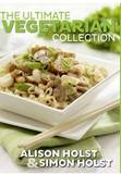 The Ultimate Vegetarian Collection by Alison Holst