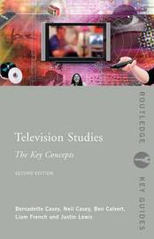 Television Studies: The Key Concepts by Ben Calvert image
