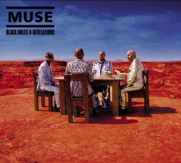 Black Holes and Revelations by Muse