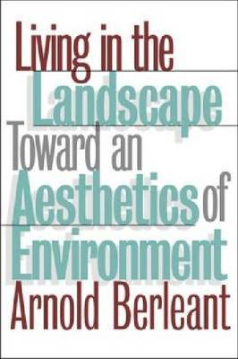 Living in the Landscape by Arnold Berleant image