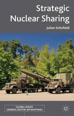 Strategic Nuclear Sharing by J Schofield