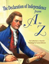 Declaration of Independence from A to Z, The by Catherine L Osornio image