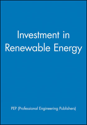 Investment in Renewable Energy by Pep (Professional Engineering Publishers image