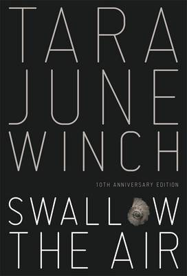 Swallow The Air by Tara June Winch