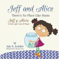 Jeff and Alice/Jeff y Alicia by Ada N Letelier