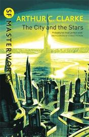 The City and the Stars (S.F. Masterworks) by Arthur C. Clarke image