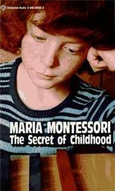 Secret of Childhood by Maria Montessori image