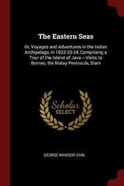 The Eastern Seas by George Windsor Earl image