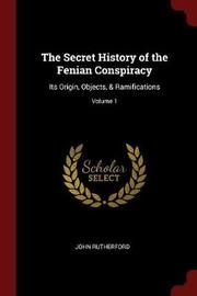 The Secret History of the Fenian Conspiracy by John Rutherford image