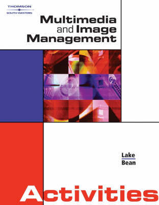 Multimedia and Image Management Activities by Susan Lake