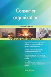 Consumer Organization Second Edition by Gerardus Blokdyk image