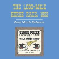 The 1,000-Mile Horse Race by Carol March McLernon image