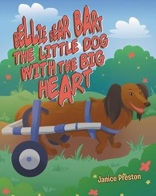 Bellie Bear Bart the Little Dog with the Big Heart by Janice Preston image