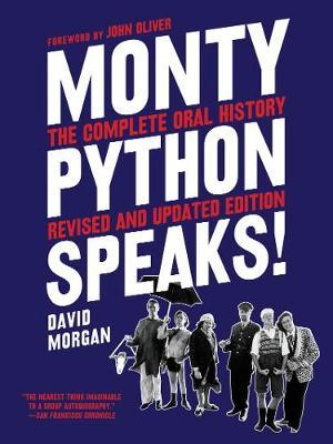 Monty Python Speaks, Revised and Updated Edition by David Morgan