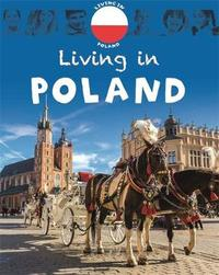 Living in Europe: Poland by Jen Green