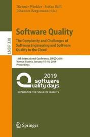 Software Quality: The Complexity and Challenges of Software Engineering and Software Quality in the Cloud