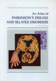 An Atlas of Parkinson's Disease and Related Disorders by G.David Perkin image