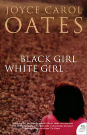 Black Girl White Girl by Joyce Carol Oates image
