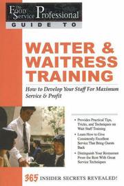 Food Service Professionals Guide to Waiter & Waitress Training by Lora Arduser image